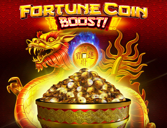 FORTUNE COIN BOOST! SLOT PROMOTION