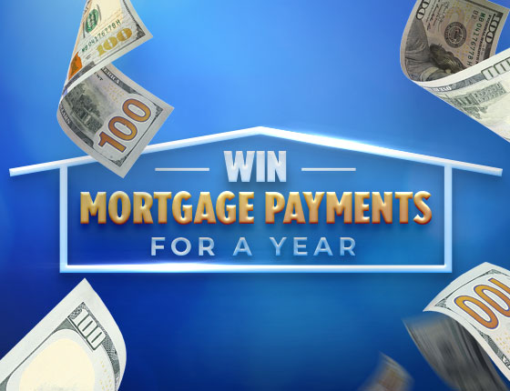 WIN MORTGAGE PAYMENTS FOR A YEAR!